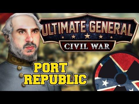 Ultimate General: Civil War - #014: Die Schlacht bei Port Republic ☢ [Lets Play - Deutsch]