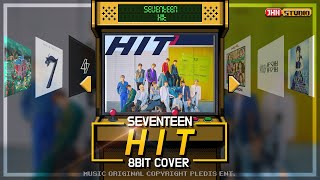 SEVENTEEN 세븐틴 - HIT / 8 bit Cover (8비트 커버)