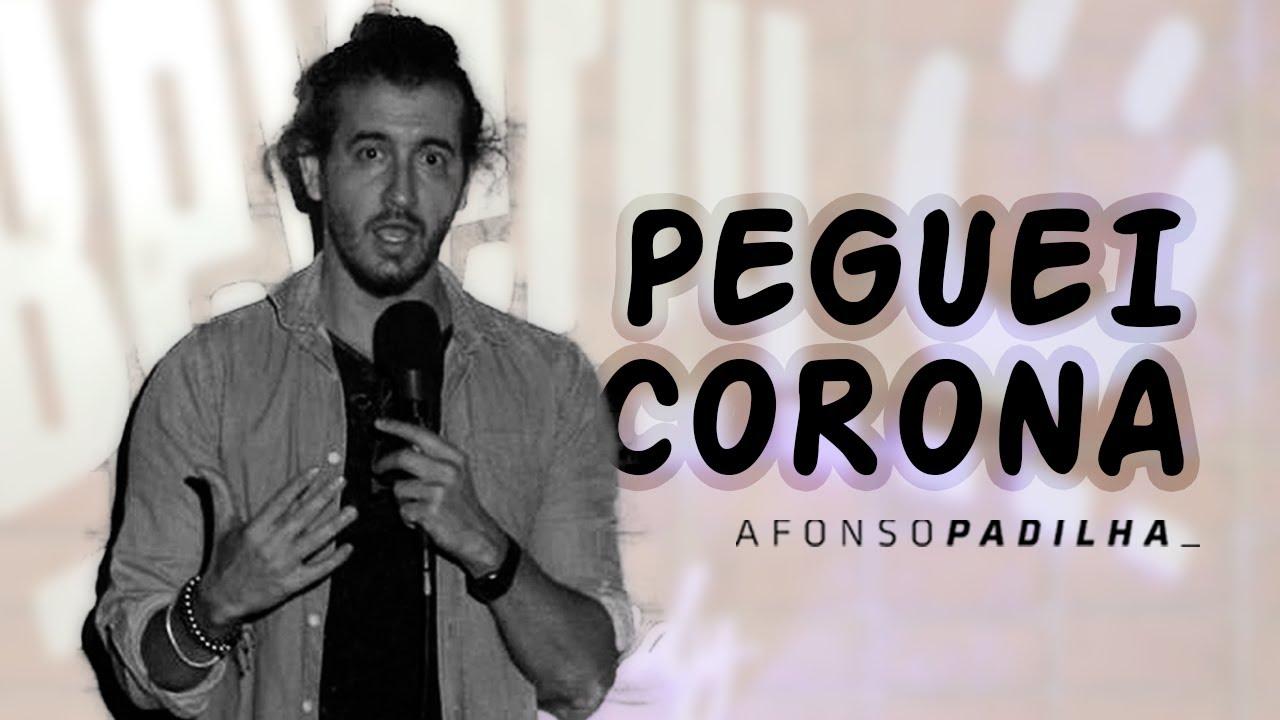 AFONSO PADILHA - PEGUEI CORONA