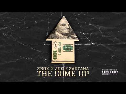 SBOE ft. Juelz Santana - The Come Up