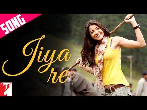 Jiya Re - Song | Jab Tak Hai Jaan | Anushka Sharma | Neeti Mohan
