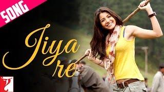 Jiya Re Song | Jab Tak Hai Jaan | Anushka Sharma | Neeti Mohan