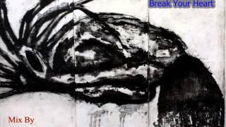 Break Your Heart  DJ Jino Remix