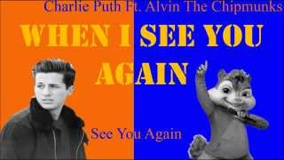 Alvin The Chipmunk - See You Again Lyrics (Ft. Charlie Puth) No Rap Version