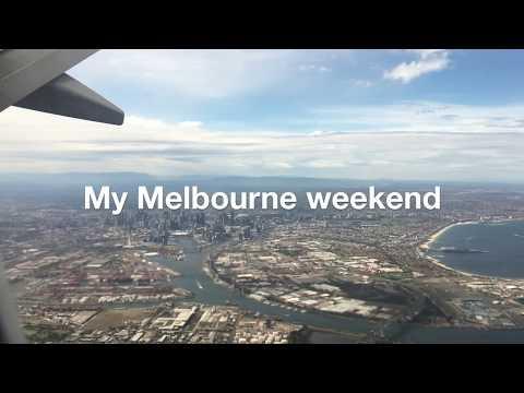 My Melbourne weekend