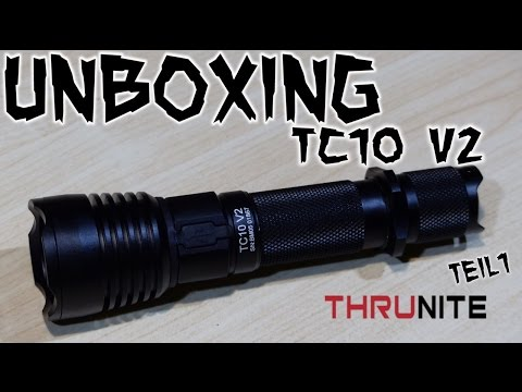 Unboxing ThruNite TC10 V2 CW Teil 1/2 | HD+ | Deutsch