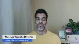 Mundaka Upanishad E1: Intro