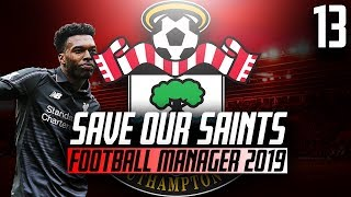 Football Manager 2019 Beta - Save Our Saints - Part 13 - On the Verge of Europe - Southampton F.C.