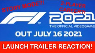 F1 2021 ANNOUNCEMENT TRAILER REACTION!! Story Mode?!?! Co-Op Career?!