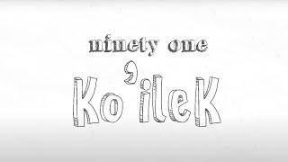 NINETY ONE - KOILEK [LYRIC VIDEO]