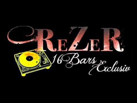 ReZeR - Mädchen versuch es nich (16 Bars Exclusiv)