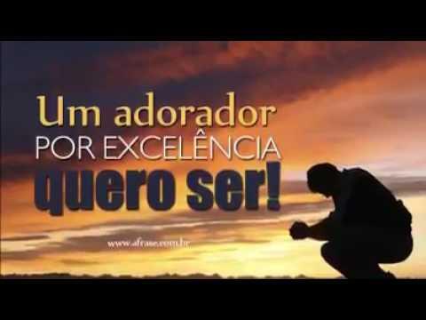 adorador por excelencia