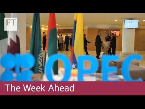 Opec meeting, Austrian election | The Week Ahead