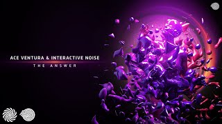Ace Ventura & Interactive Noise - The Answer