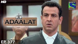Adaalat - अदालत - Episode 377 - 30th November 2014