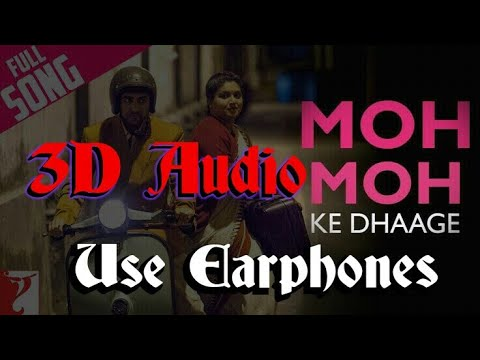moh-moh-ke-dhaage(virtual-3d-song)-:-dum-laga-ke-haisha-by-arijit-singh-&-papon