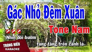Karaoke Gác Nhỏ Đêm Xuân Tone Nam Nhạc Sống | Trọng Hiếu