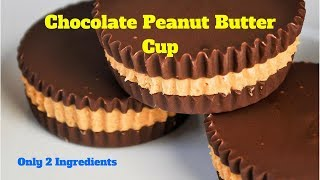 2 INGREDIENTS PEANUT BUTTER CUPS l Chocolate l Tasty l Crazy Foody Special l