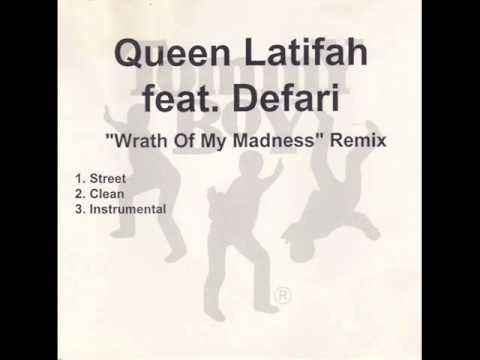 Queen Latifah - Wrath Of My Madness (DJ Premier Remix) (Featuring Defari) (2001)