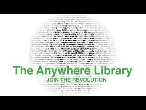 The Anywhere Library: Join the Revolution!
