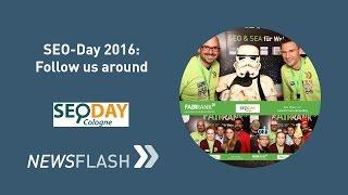 SEO-Day 2016: Follow us around! Fairrank TV – Newsflash