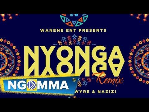 Chin bees Feat Wyre and Nazizi- Nyonga Nyonga Remix  ( Official Audio)