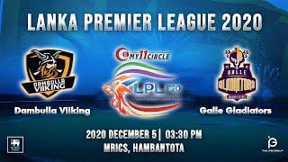 Match 12 - Dambulla Viiking vs Galle Gladiators | LPL 2020