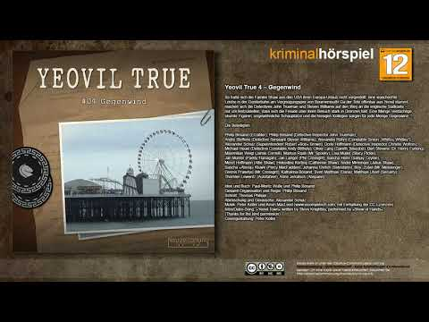 Yeovil True #4 - Gegenwind - Komplettes Krimi Hörspiel