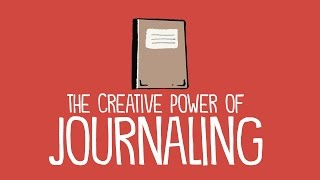 The Creative Power of Journaling