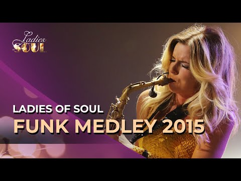 Ladies Of Soul - Funk Medley Live At The Ziggo Dome 2015