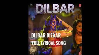 DILBAR DILBAR full lyrical song