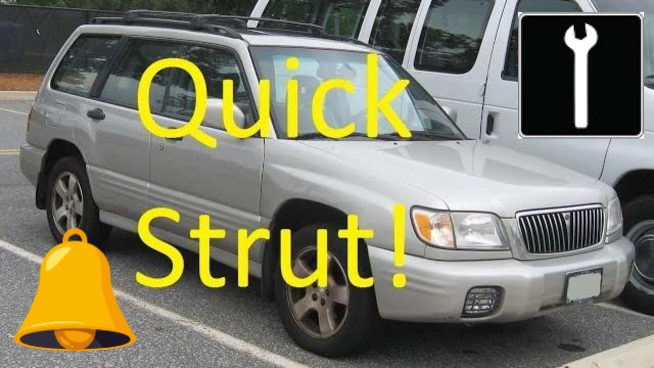 How To Replace A Quick Strut 1997 2002 Subaru Forester Front Same