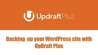 Backing Up Your WordPress Site with UpDraft Plus Premium (Featured Plugin)
