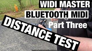 Widi Master Bluetooth Midi: Part Three - Distance Test
