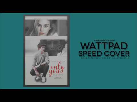 [WATTPAD] SPEED COVER | ONLY YOU