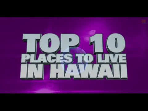 10 best places to live in Hawaii 2014