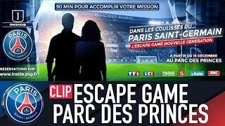DANS LES COULISSES DU PARIS SAINT-GERMAIN - ESCAPE GAME NOUVELLE GENERATION