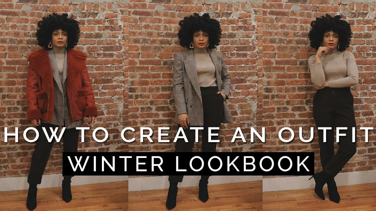 TIPS! How to Create an Outfit WINTER LOOKBOOK-LAYERING 101 2