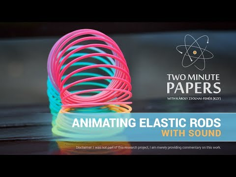 Animating Elastic Rods With Sound | Two Minute Papers #175