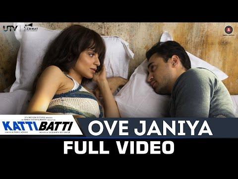 Ove Janiya - Katti Batti - Full Video | Mohan Kannan...
