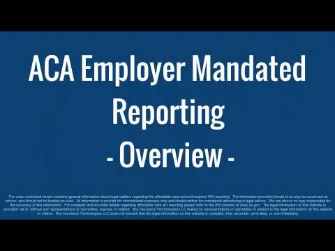 ACA Employer Reporting - Overview