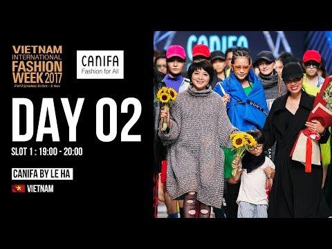 CANIFA BY LE HA | VIETNAM INTERNATIONAL FASHION WEEK FALL WINTER 2017
