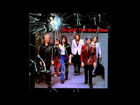 THE SPORTS - DONT THROW STONES