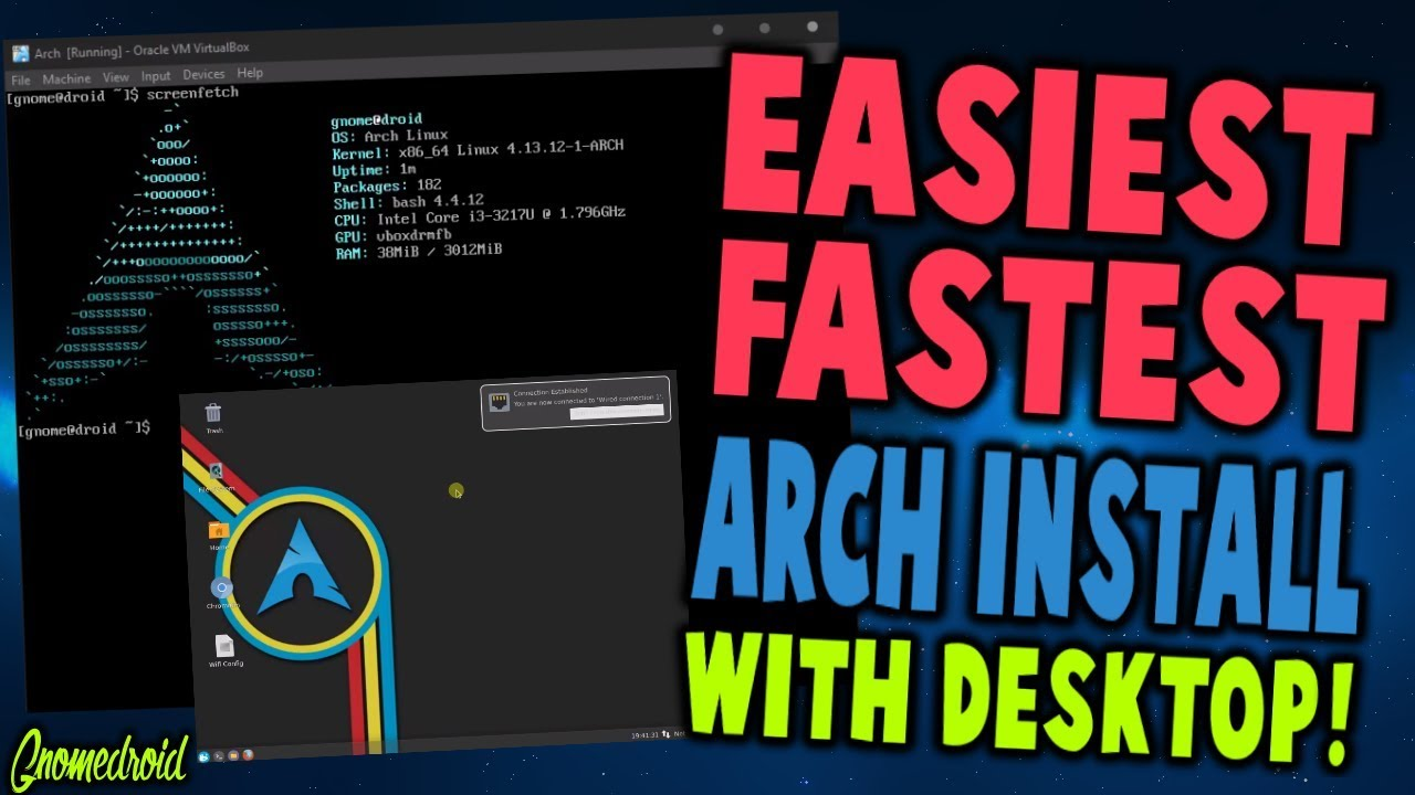Easiest way to install Arch Linux in 2018 with Xorg and a Desktop (Gnome,  XFCE, Mate) [Virtualbox]