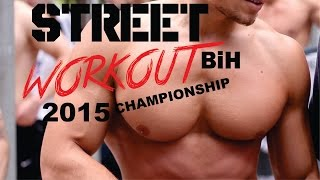 STREET WORKOUT CHAMPIONSHIP BIH | BAR BROTHERS 2015