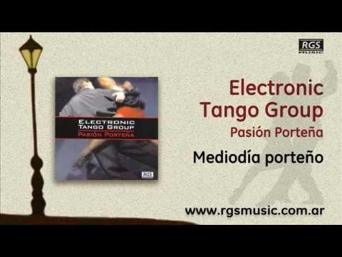 Electronic Tango Group 2 - Mediodía porteño