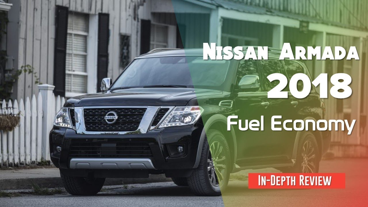 Nissan Armada Mpg >> 2018 Nissan Armada Fuel Economy Review Youtube