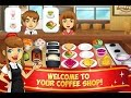 My Coffee Shop Coffeehouse Android İos Free Game GAMEPLAY VİDEO