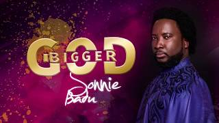Sonnie Badu Bigger God music Video