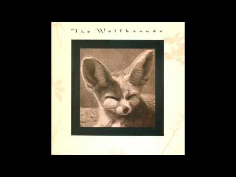 The Wolfhounds - Cruelty
